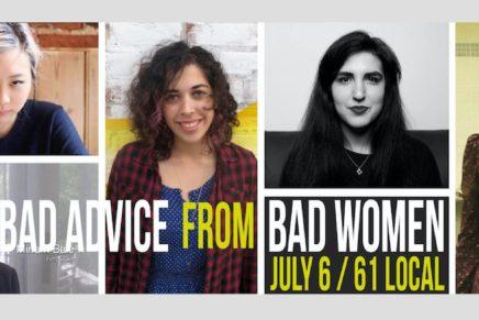 Bad Advice From Bad Women